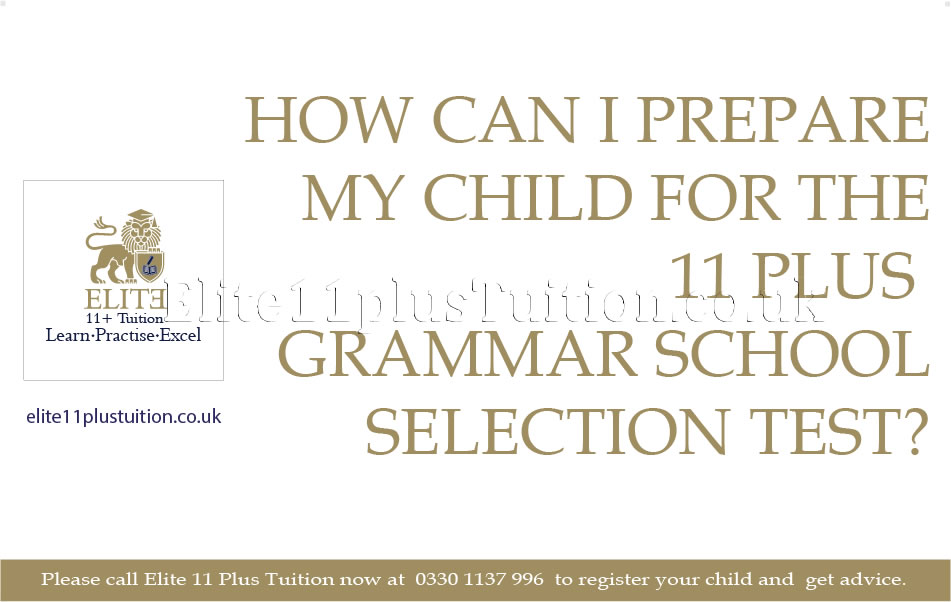 4-How-can-I-prepare-my-child-for-the-11-plus-grammar-school-selection-test