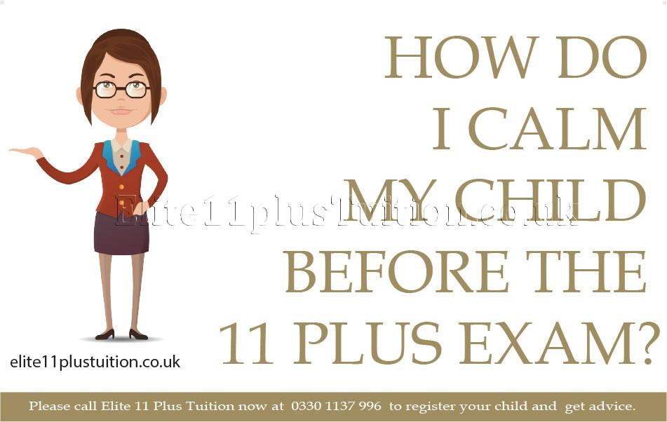 how-do-i-calm-my-child-before-the-11-plus-exam